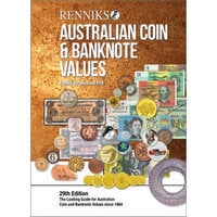 Renniks Australian Coin & Banknote Values - 29th Edition : The Leading Guide for Australian Coin and Banknote Values Since 1964