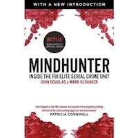 Mindhunter : Inside the FBI Elite Serial Crime Unit (Now A Netflix Series)