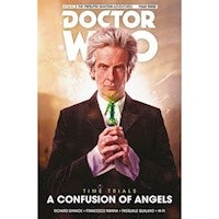 Doctor Who, The Twelfth Doctor Vol 3 : Time Trials, Confusion of Angels