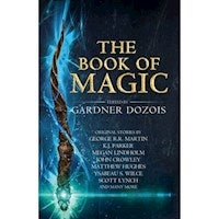 The Book Of Magic : A Collection Of Stories By Various Authors