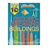 Infographic : Top Ten: Record-Breaking Buildings