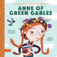 Anne of Green Gables : A BabyLit Storybook