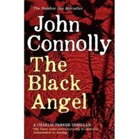 The Black Angel : Charlie Parker Series : Book 5