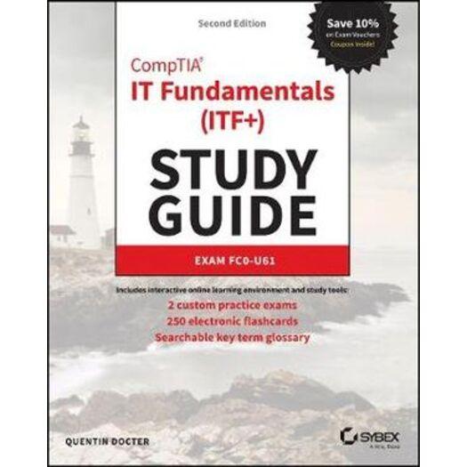 Study Guide Exam FC0-U61 CompTIA IT Fundamentals ITF+