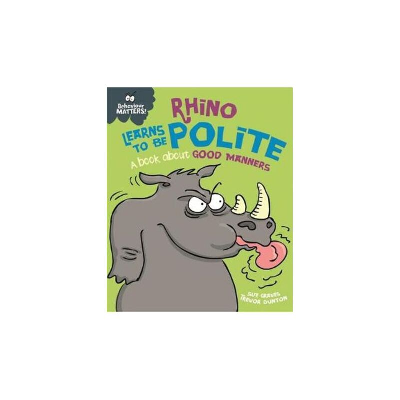 Rhino Learns to be Polite : Book about Good Manners | Buy