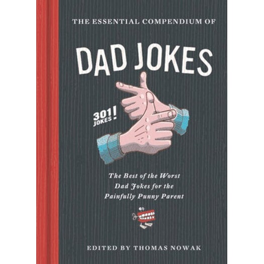 The Essential Compendium of Dad Jokes : The Best of the
