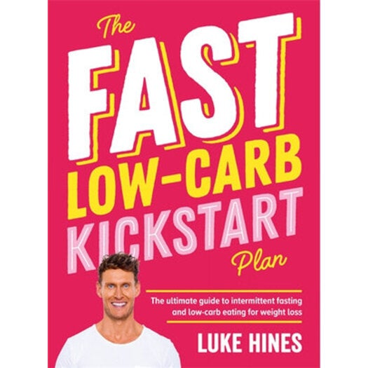 The Fast Low-Carb Kickstart Plan : The Ultimate Guide To ...