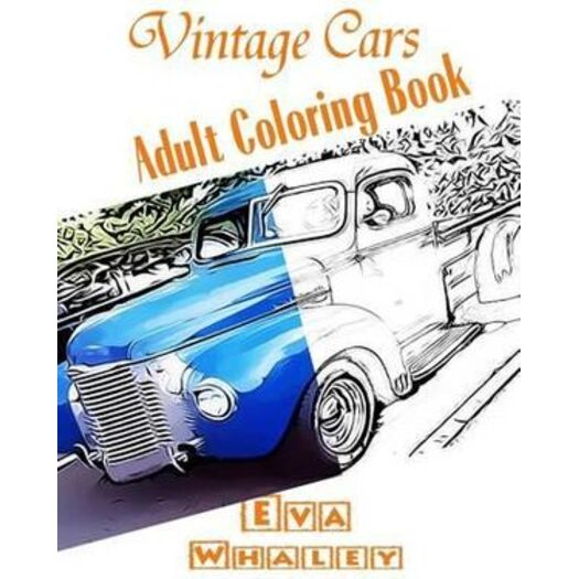 Vintage Cars Adult Coloring Book Car Coloring Book Design Coloring Volume 2 Buy Non Fiction Books 9781519325259