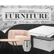 Editor's Focus: Furniture