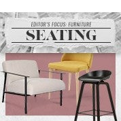 Editor's Focus: Furniture - Seating
