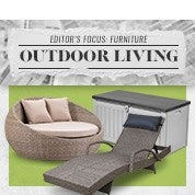 Editor's Focus: Furniture - Outdoor Living