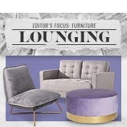 Editor's Focus: Furniture - Lounging