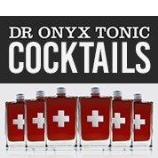 Dr Onyx Tonic Cocktails