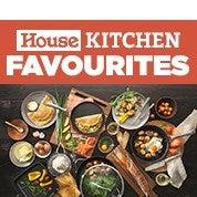 House Kitchen Favourites
