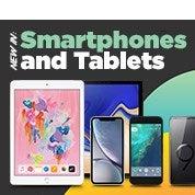 New In: Smartphones & Tablets