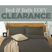 Bed & Bath EOFY Clearance