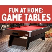 Fun At Home: Game Tables