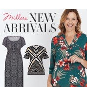 Millers New Arrivals
