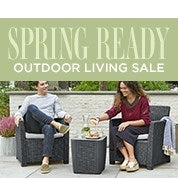 Spring Ready Outdoor Living Sale