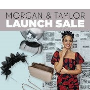 Morgan & Taylor Launch Sale