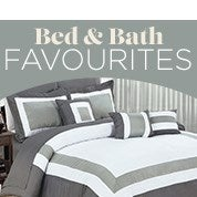 Bed & Bath Favourites