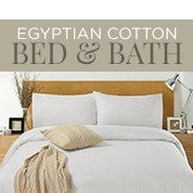 Egyptian Cotton Bed & Bath