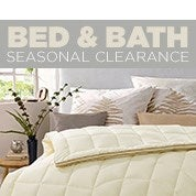 Bed & Bath Seasonal Clearance